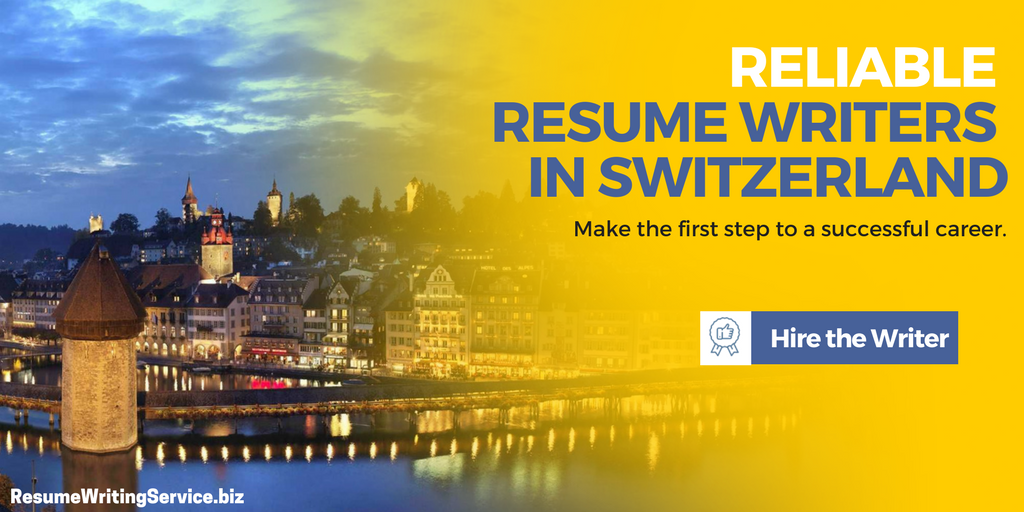 Hire a Reliable Resume Writer in Switzerland