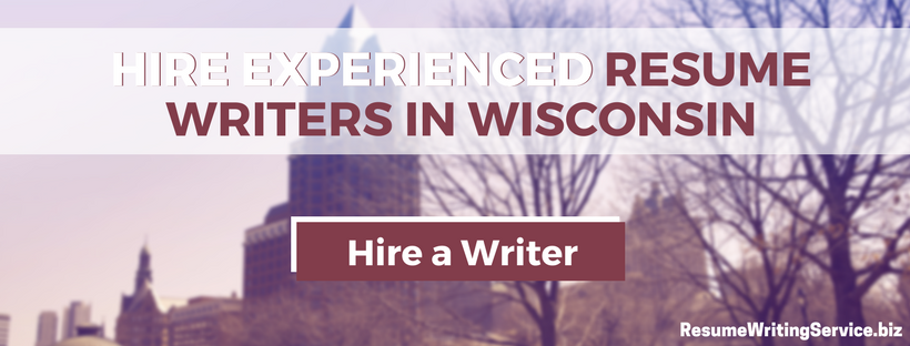 hire resume writers in wisconsin
